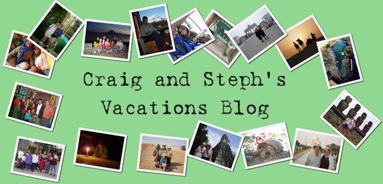 Craig and Steph's Vacations Blog